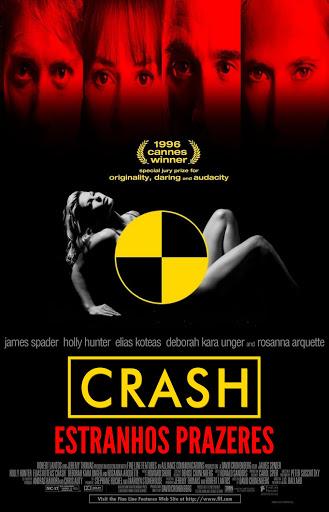 Crash - Um clássico dirigido por David Cronenberg (1996)